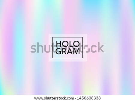 Girlie Hologram Gradient Vector Background. Luxury Trendy Dreamy Pearlescent Color Overlay. Vibrant Holographic Princess, Fairytale, Cute Girlie Texture. Unicorn Magic Funky Teal, Hologram Gradient