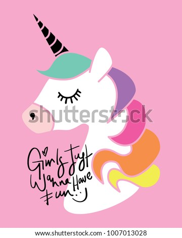 Stock Photo Girls just wanna have fun calligraphy and unicorn drawing / Textile graphic t shirt print / Vector illustration design