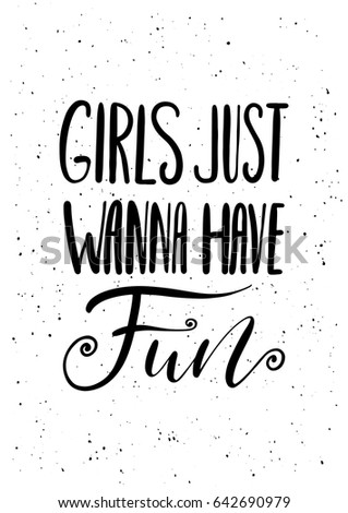 girls just wanna have fun ink
