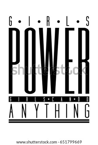 Stock Photo Girls power, girls can do anything quote print in vector.