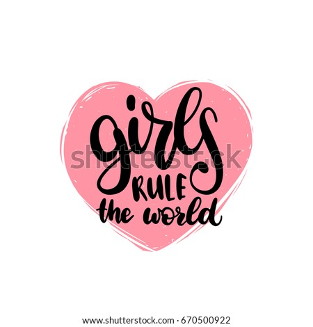 girls rule the world hand
