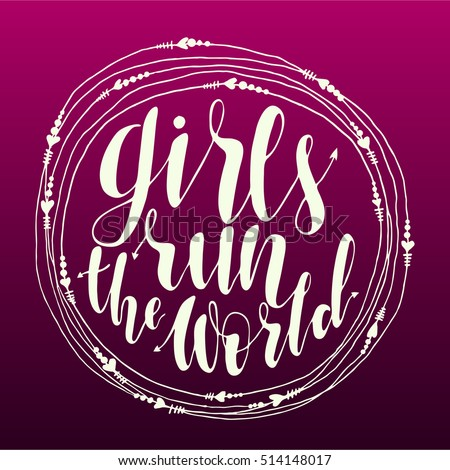 girls run the world quote in
