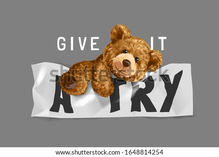 give it a try slogan with bear toy climbing wrinkled sign illustration
