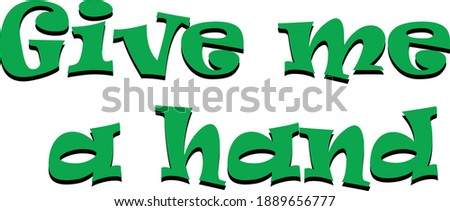 give me a hand green color text
