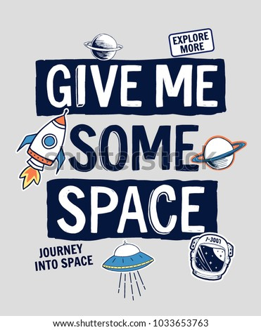 give me some space slogan
