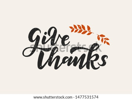 Give thanks hand drawn lettering. Happy thanksgiving day. Template banner, poster, flyer, greeting card, web design, print design. Vector illustration.