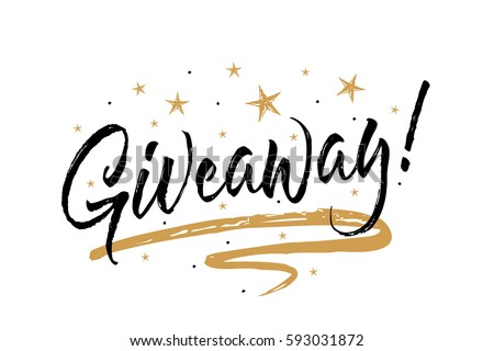 Giveaway card, banner.Beautiful greeting scratched calligraphy black text word gold stars.Hand drawn invitation T-shirt print design.Handwritten modern brush lettering white background isolated vector