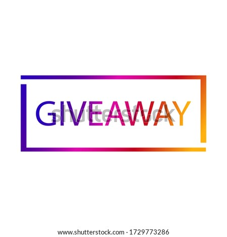 Giveaway icon. Giveaway word illustration on white background. Giveaway lettering.Text.