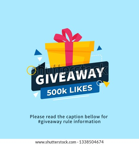 Giveaway 500k likes poster template design for social media post or website banner. Gift box vector illustration with modern typography text style.