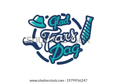 Glad Fars Dag (Translation: Happy  Father's Day). Public holiday of Denmark. Suitable for greeting card, poster and banner. Stockfoto ©