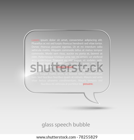 Glass speech bubble.Vector illustration.