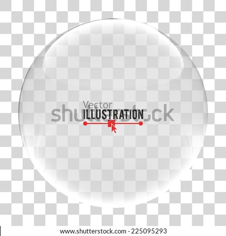 Glass sphere. Vector illustration.