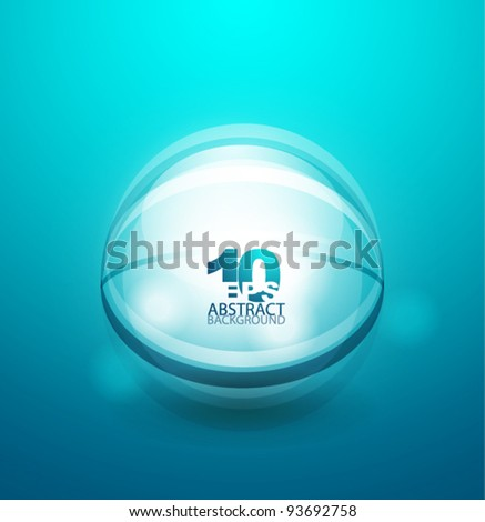 Glass transparent sphere with sample text - stock vector