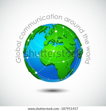 Global Communication around Planet Earth. Vector abstract concept