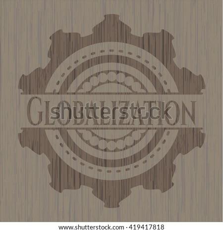 Globalization vintage wood emblem