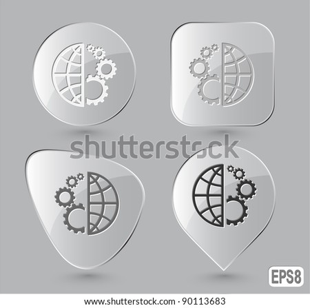 Globe and gear. Glass buttons. Vector illustration.