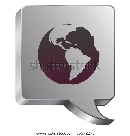Globe icon on stainless steel modern industrial voice bubble icon suitable for use as a website accent, on promotional materials, or in advertisements.