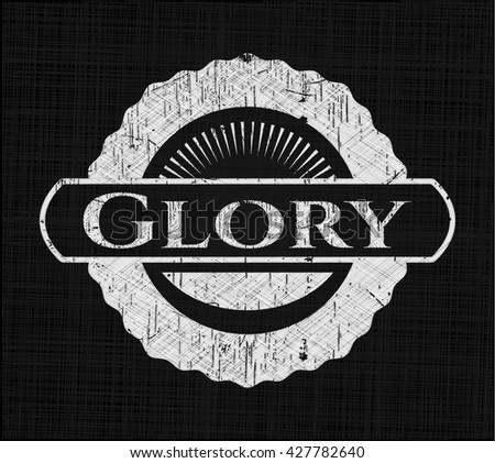 Glory chalk emblem, retro style, chalk or chalkboard texture