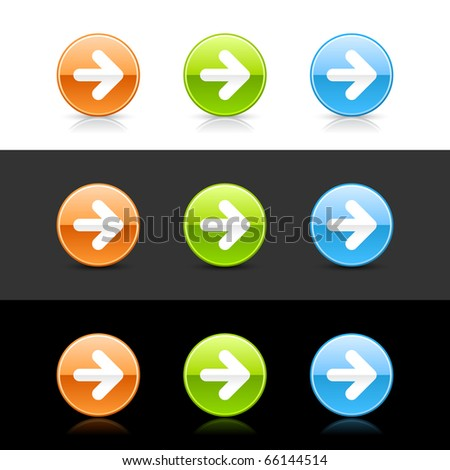 Glossy colored web 2.0 buttons with arrow symbol. Round shapes with shadow and reflection on white, gray and black - stock vector