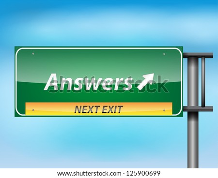 Glossy highway sign with 'Answers'' text on a blue background.