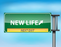 Glossy highway sign with new Life text on a blue background.