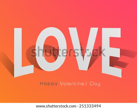 Glossy paper text Love for Happy Valentines Day celebration on colorful background.