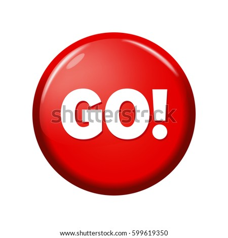 Glossy red round button with word 'Go!' on white background. Bright plastic circle calling for action. Realistic vector illustration.