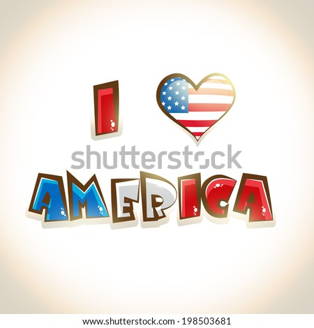 Glossy text I Love America on shiny brown background American Independence Day celebrations background.