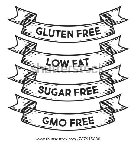 gluten free, low fat, sugar free, GMO free badge emblem ribbon. Monochrome set vintage engraving sign isolated. Sketch hand drawn illustration retro style.