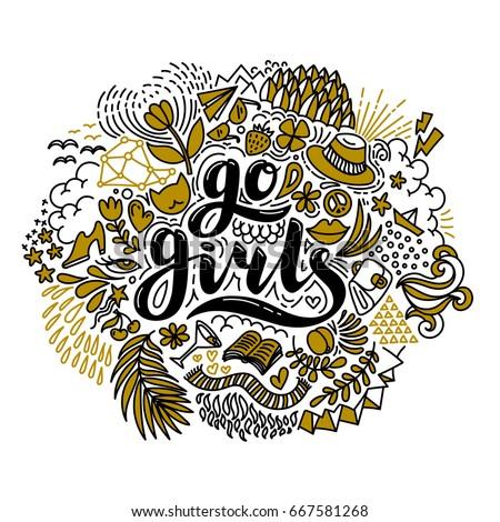go girls hand drawn lettering