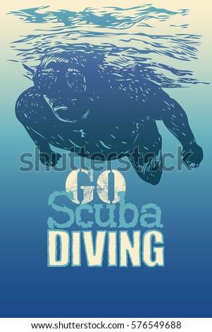 Go Scuba Diving. Design Poster With Diver. Vector Illustration