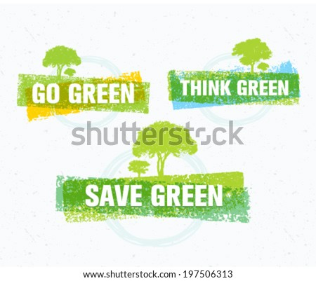 Think Green Recycling go Think Save Green Eco Tree