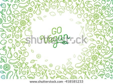 Go vegan - motivational poster or banner with hand-lettering phrase on green background with trendy linear icons and signs of fruits and vegetables - vector illustration