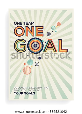 Goal concept. Creative Modern typography design in Geometrical style. Goal and teamwork concept in modern typography.