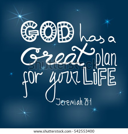 god has a great plan for your