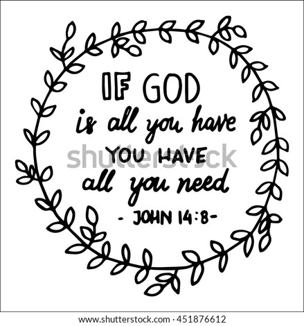god is all you have quote on