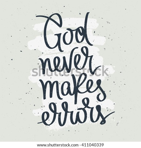 god never makes errors