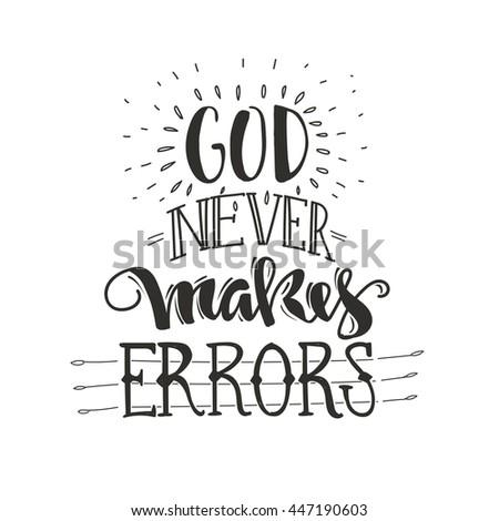 god never makes errors hand
