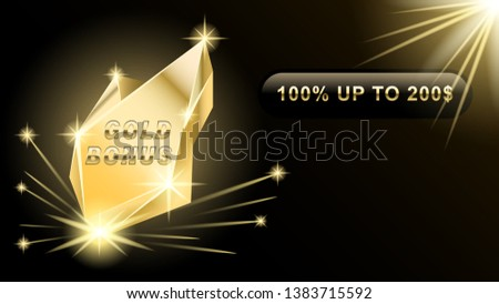 Gold Bonus banner, webpage. Bright gold nugget, piece strikes with sparks. Realistic vector illustration