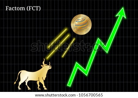 Gold bull, throwing up Factom (FCT) cryptocurrency golden coin up the trend. Bullish Factom (FCT) chart