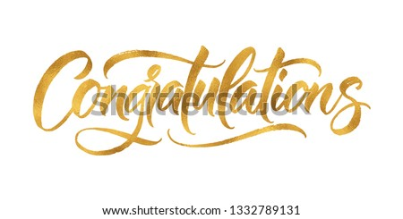 Gold Congratulations card. Hand lettering. Modern brush calligraphy with gold foil texture. Handwritten phrase for your design.