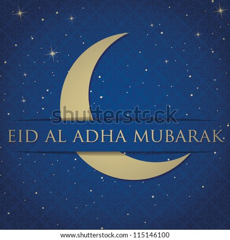 "Gold crescent moon ""Eid Al Adha Mubarak"" (Blessed Eid Al Adha) card in vector format."