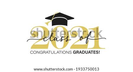 Gold design for graduation ceremony. Class of 2021. Congratulations graduates typography design template for shirt, stamp, logo, card, invitation etc. Vector illustration