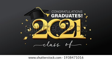 Gold design for graduation ceremony. Class of 2021. Congratulations graduates typography design template with academic cap, lettering and golden confetti. Vector stock grad illustration