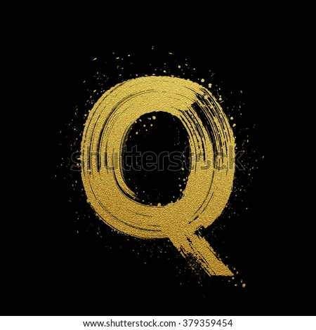 Gold glittering letter Q in brush hand painted style