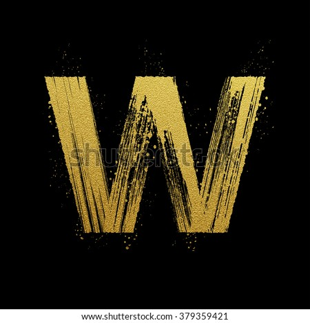 Gold glittering letter W in brush hand painted style