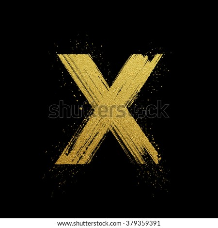 Gold glittering letter X in brush hand painted style
