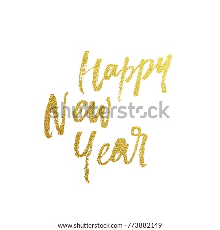 gold happy new year greeting card calligraphy hand drawn vector paint brush font lettering on white