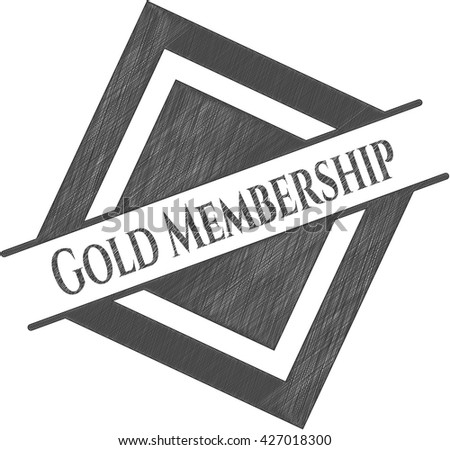 Gold Membership with pencil strokes