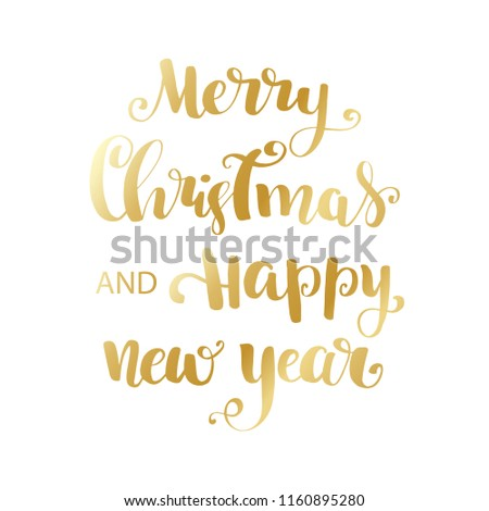 Gold Merry Christmas and Happy New Year brush lettering text on white background #1160895280